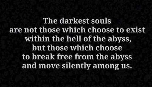 Quotes About Dark Souls: 23 Best Images About Dark Or Morbid Quotes / Sayings On