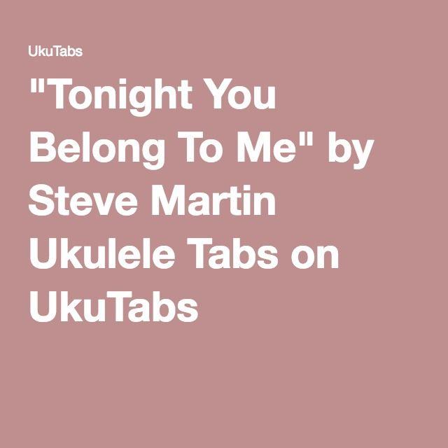 Ukulele : ukulele tabs tonight you belong to me Ukulele Tabs ...