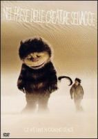 Nel paese delle creature selvagge [Videoregistrazione] / directed by Spike Jonze ; music by Karen O and Carten Burwell ; based on the book by Maurice Sendak ; screenplay by Spike Jonze & Dave Eggers