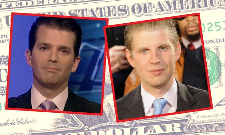 The Trump Sons Are Cashing In Bigly By Abusing Daddy's Presidential Powers