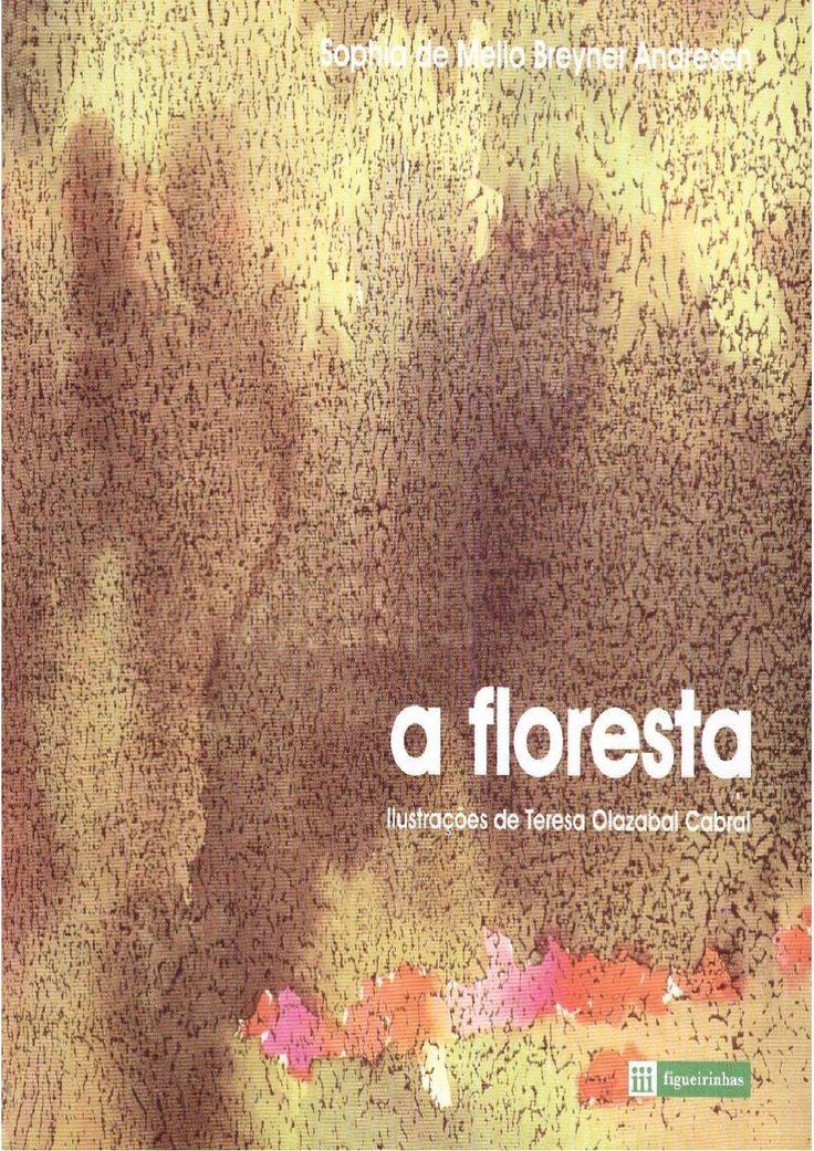 A floresta, Sophia de Mello Breyner Andresen