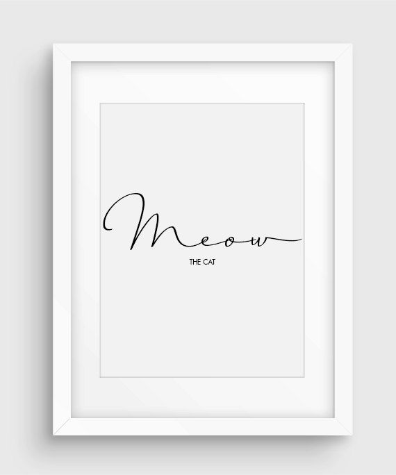 Minimal Fake Cat Quote Poster Downloadable Black & by PurePrint