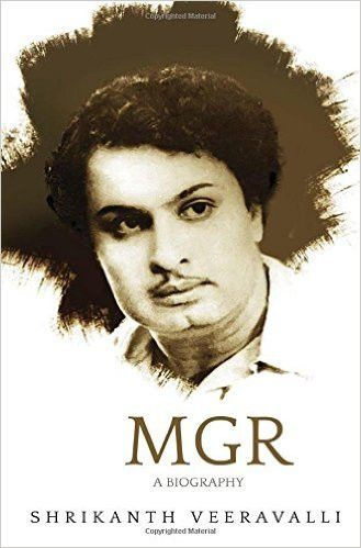 MGR: A Biography