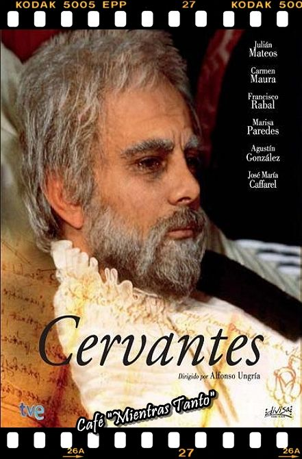 "Cine Sala ""Charles Chaplin"" - Cervantes (RTVE 1981) - Ingresa a la sala pulsando el Link: http://cine-sala-a01-jcp.blogspot.com/2016/04/cervantes-rtve-1981-dir-alfonso-ungria.html"