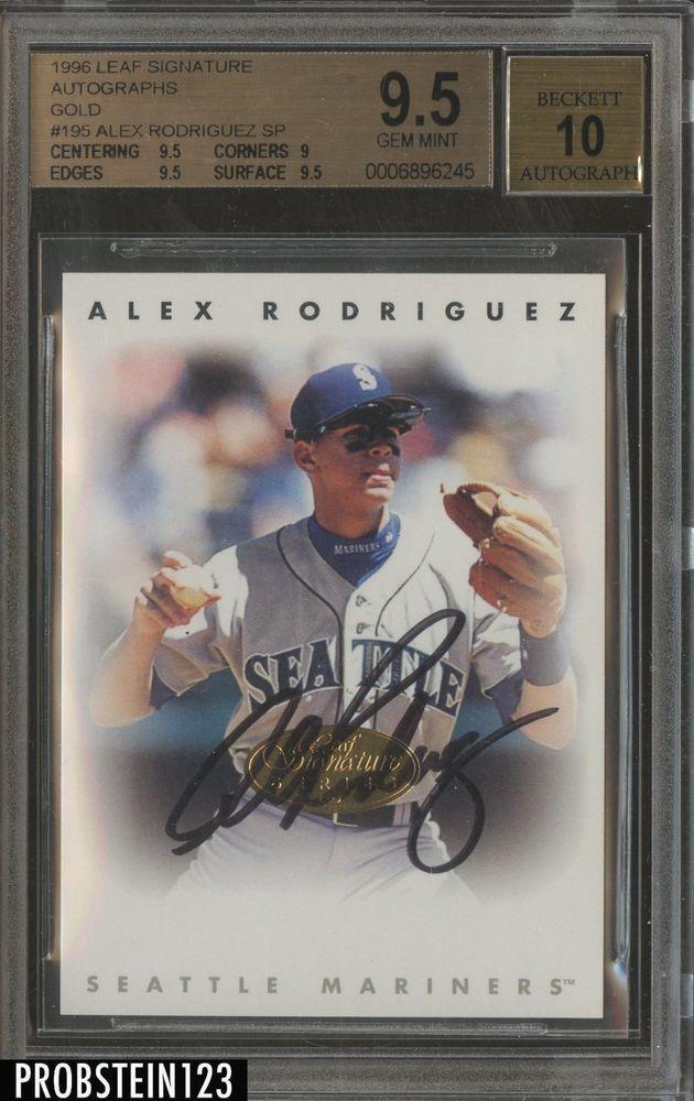 1996 Leaf Signature Gold 195 Alex Rodriguez Mariners Auto