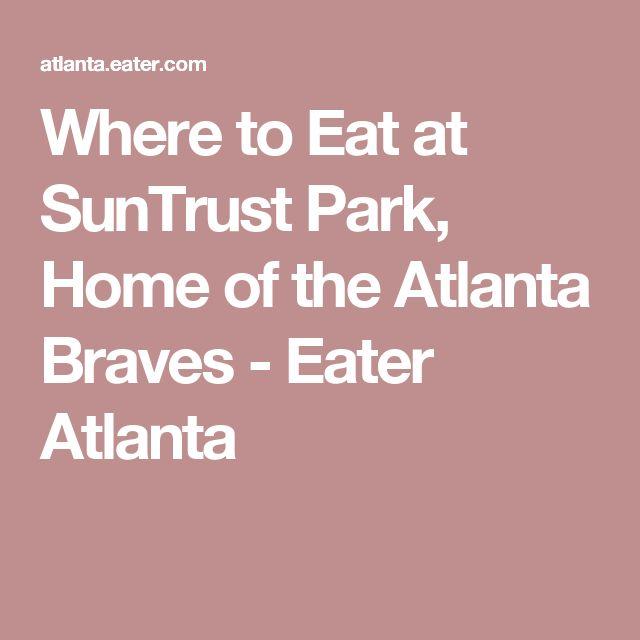 17 Best Ideas About Suntrust Park On Pinterest