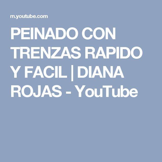PEINADO CON TRENZAS RAPIDO Y FACIL | DIANA ROJAS - YouTube