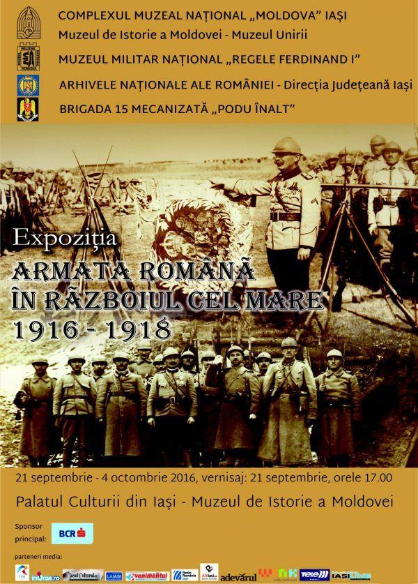 """Expoziția """"Armata română în Războiul cel Mare: 1916 – 1918"""""""