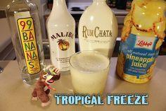 Tropical Freeze (Donkey Kong Country: Tropical Freeze cocktail) Ingredients:.75 oz 99 Bananas, .75 oz Malibu Rum with Coconut, .75 oz RumChata, 4 oz Pineapple Juice, Ice