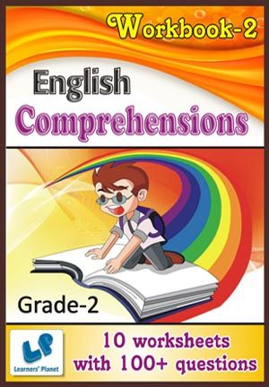 GRADE-2-ENGLISH-COMPREHENSIONS-WORKBOOK-2 This workbook contains printable worksheets on Comprehensions for Grade 2 students.  There are total 10 worksheets with 100+ questions.  Pattern of questions : Multiple Choice Questions.    PRICE :- RS.149.00