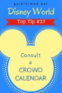 Disney World Top Tip #27: Consult a Crowd Calendar