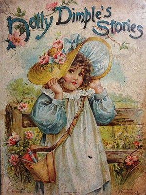 アンティーク絵本(ドリー・ディンプル) - イギリスとフランスのアンティーク | 薔薇と天使のアンティーク | Eglantyne(エグランティーヌ)