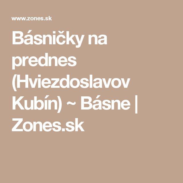 Básničky na prednes (Hviezdoslavov Kubín) ~ Básne | Zones.sk