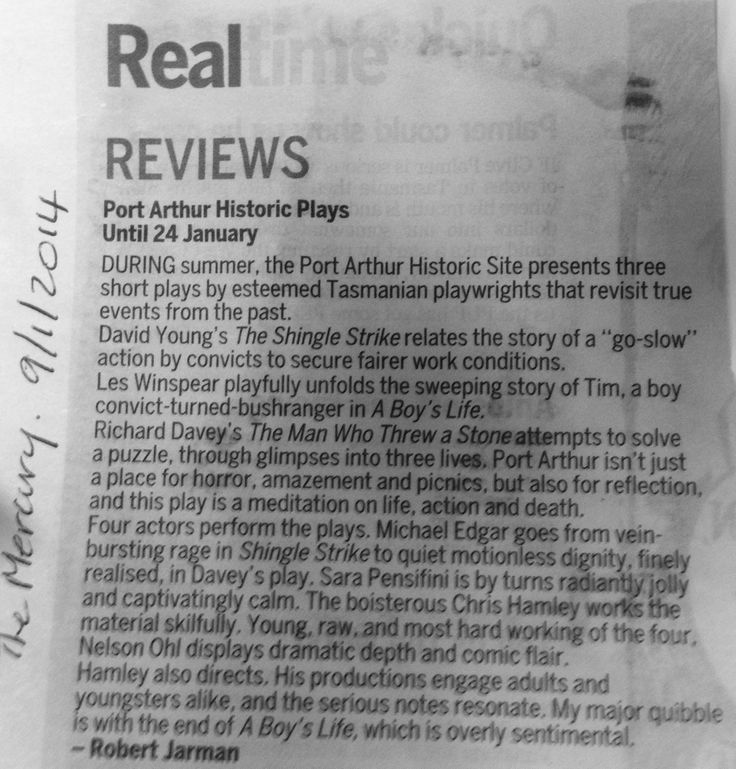 Robert Jarman's review of the History Plays being presented at Port Arthur this summer. On for a couple more weeks only, so pop down if you haven't seen them.  www.portarthur.org.au/summer