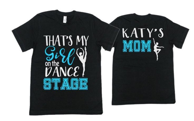 Glitter Dance Mom Shirt | Dance Shirt |That's My Girl on the Dance Stage | Bella Canvas Tshirt | Customize Colors