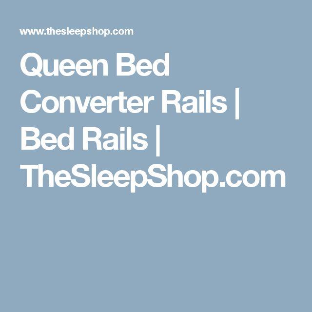 Queen Bed Converter Rails | Bed Rails | TheSleepShop.com