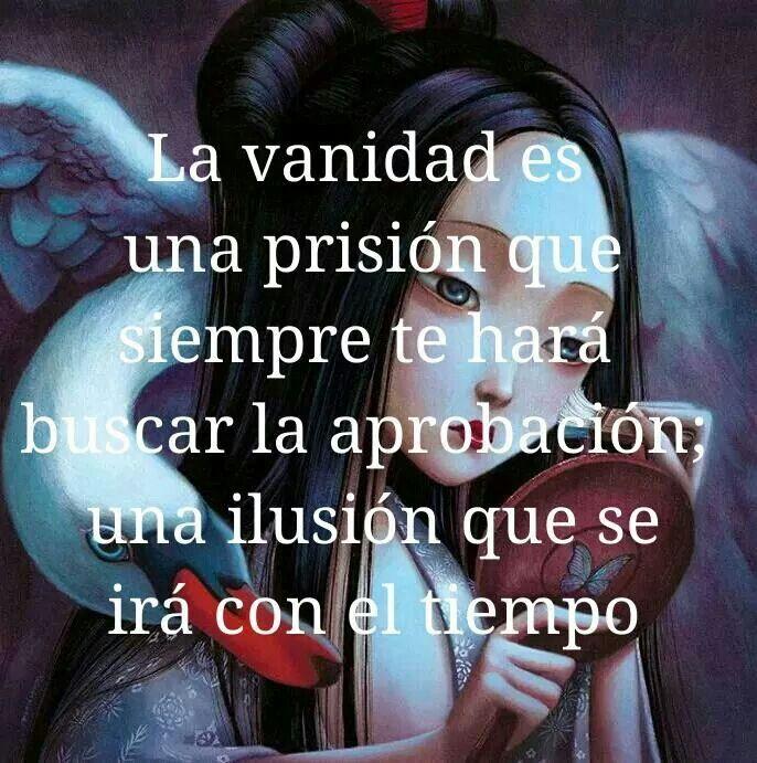 ★¡ LA VANIDAD. ...!★