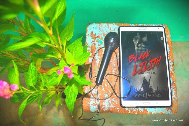 i am not a bookworm!: Black Lilith (Black Lilith #1) by Hazel Jacobs   A...