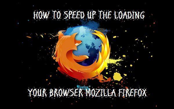 Cara Mempercepat Loading Mozilla Firefox Terbaru Cara Mempercepat Loading Mozilla Firefox / How to speed up the loading your browser Mozilla FireFox, kali ini saya akan memberitahukan bagaimana cara mempercepat loading blog pada Mozilla Firefox dengan cara mensetting Default dan tanpa Software atau Plugin, dengan cara ini mungkin saja cukup mudah, bagi saya ataupun para sobat, dan juga sebelumnya juga saya membuat artikel mengenai Browser lainnya sebagai berikut.