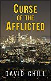 Free Kindle Book -   Curse Of The Afflicted Check more at http://www.free-kindle-books-4u.com/mystery-thriller-suspensefree-curse-of-the-afflicted/