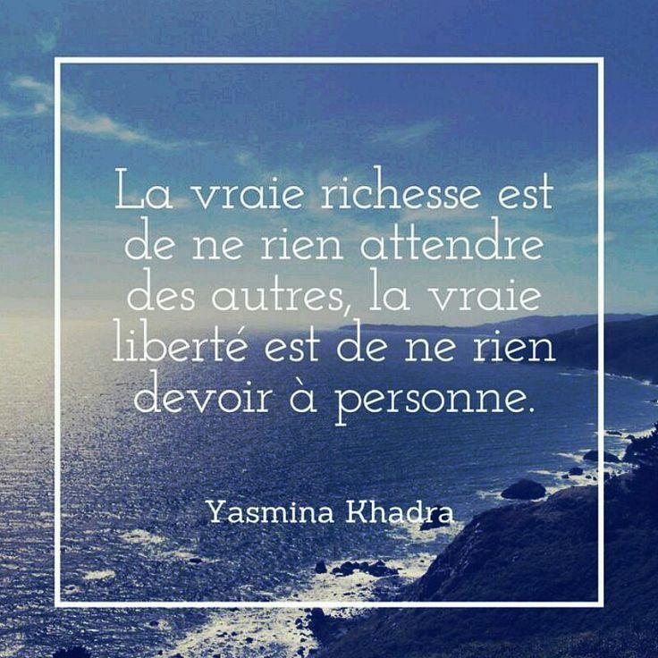 La vraie richesse... Yasmina Khadra