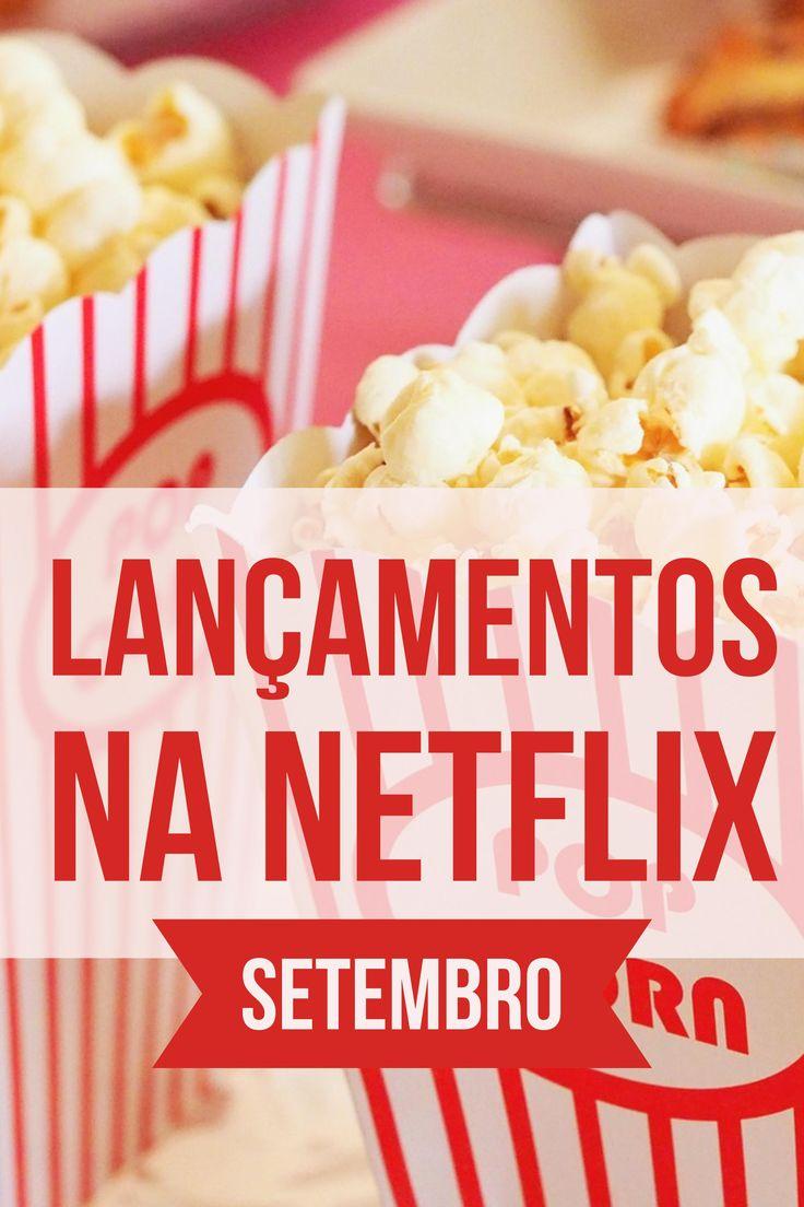 Lista de novos filmes adicionados na Netflix durante o mês de setembro