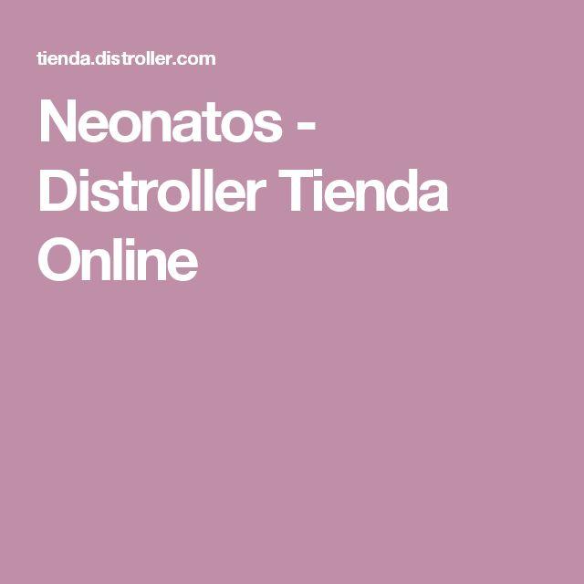 Neonatos - Distroller Tienda Online