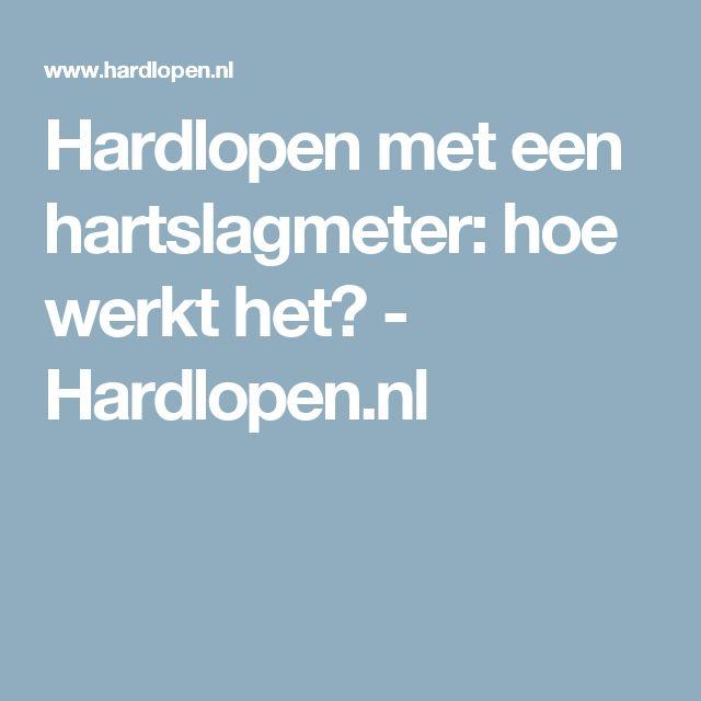 Hardlopen met een hartslagmeter: hoe werkt het? - Hardlopen.nl