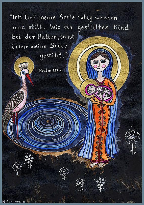 Mutter Maria mit Kind  Psalm 131 Vers 2   von Marienwerkstatt