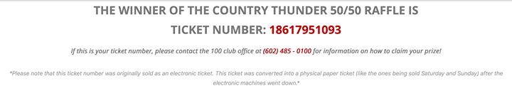 ....and the winning 100 Club of Arizona 50/50 Raffle Ticket is: