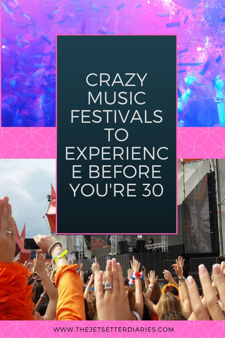 When it comes to music fetivals and events, the list is endless! Here are some of the crazy festivals to experience before you're 30: Tomorrowland, Belgium – unforgettable madness There is no musical festival quite like this one. However high your expectations are, Tomorrowland will exceed them! The minute you walk in you will feel the explosion of positive vibes & happiness. Where should I begin? The line-up of artists is always top notch. All the great and up and coming names in EDM