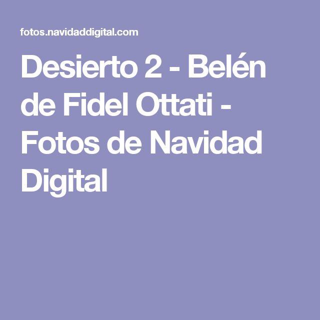 Desierto 2 - Belén de Fidel Ottati - Fotos de Navidad Digital
