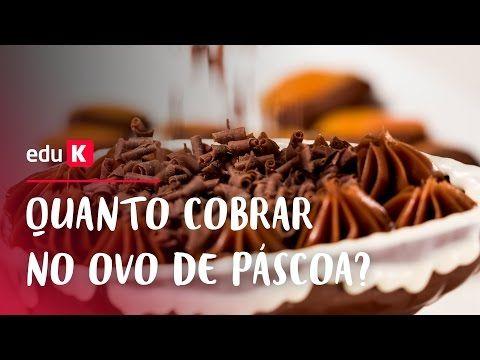 Quanto cobrar no ovo de Páscoa? com Janaína Barzanelli | eduK.com.br - YouTube