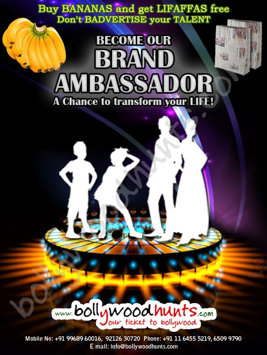 Become our Brand Ambassador  For further details visit: http://www.bollywoodhunts.com/BrandAmbassador.aspx