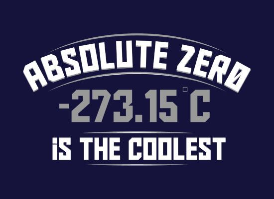 Absolute Zero -> 0 K = -273.15 degrees C. it doesn't get any cooler than this. :P