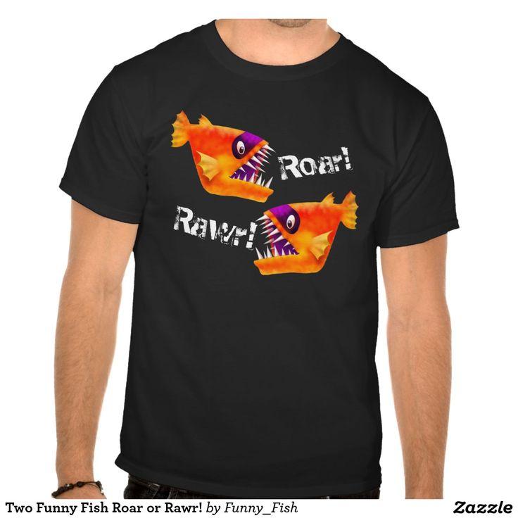 Two Funny Fish Roar or Rawr! Tshirts