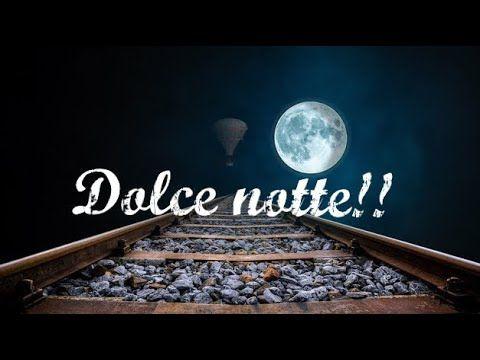 Buonanotte - YouTube