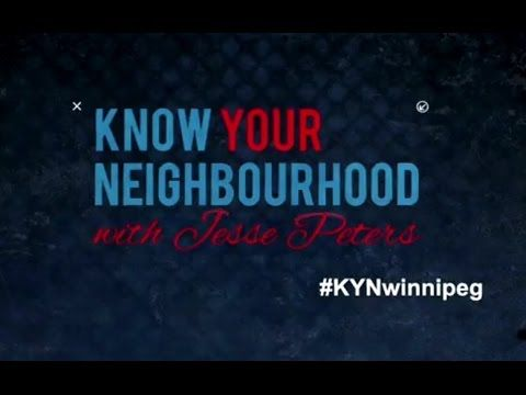 Know Your Neighbourhood with Jesse Peters - Headingley- Episode #1