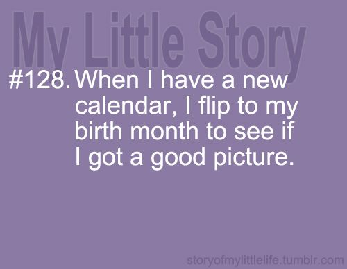 Yup... I never do :(: Quotes November, So True, Funny Stuff, December Birthday Funny, Halloween Pictures, My Birthday, So Funny, Births Months, True Stories