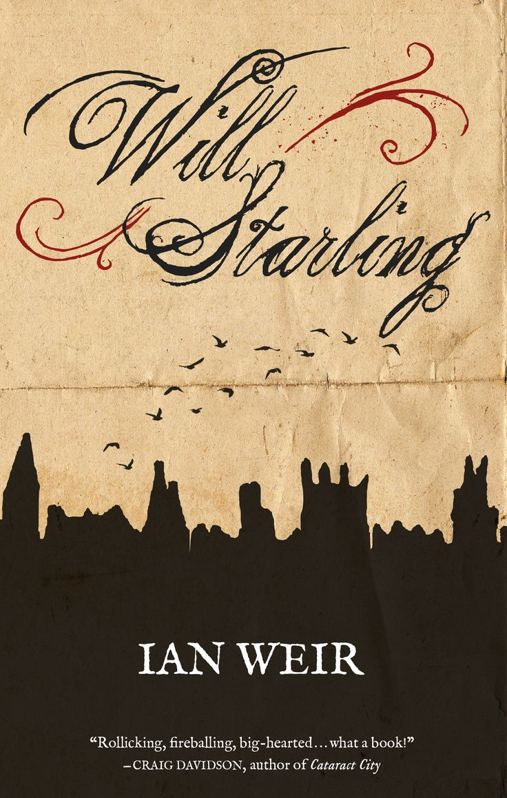 Will Starling by Ian Weir