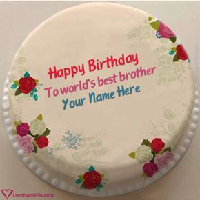 Write Name On Create Birthday Cake For Brother Online Picture Love