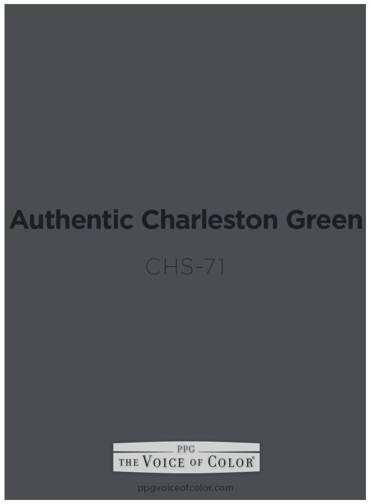 Authentic Charleston Green Paint Color By Ppg Voice Of Is Inspired A Southern Charm Themed Vacation In South Carolin