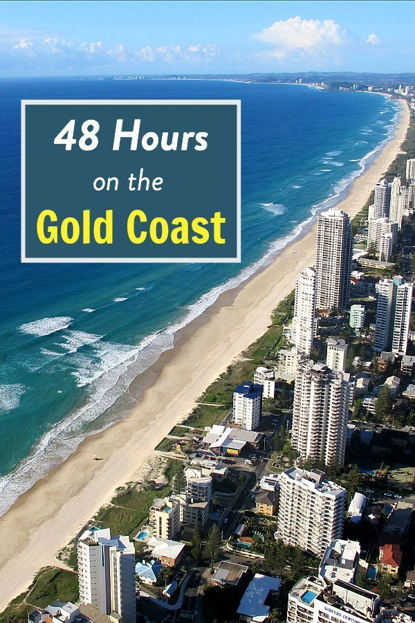 48 Hours On The Gold Coast What To Do In Australia S Number 1 Holiday Destination Australien Reise Urlaub Reise Inspiration