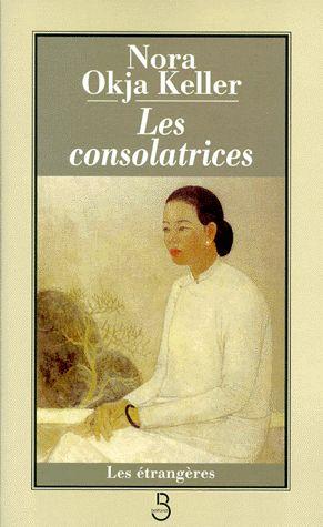 Les consolatrices. Nora Okja - Decitre - 9782714434883 - Livre