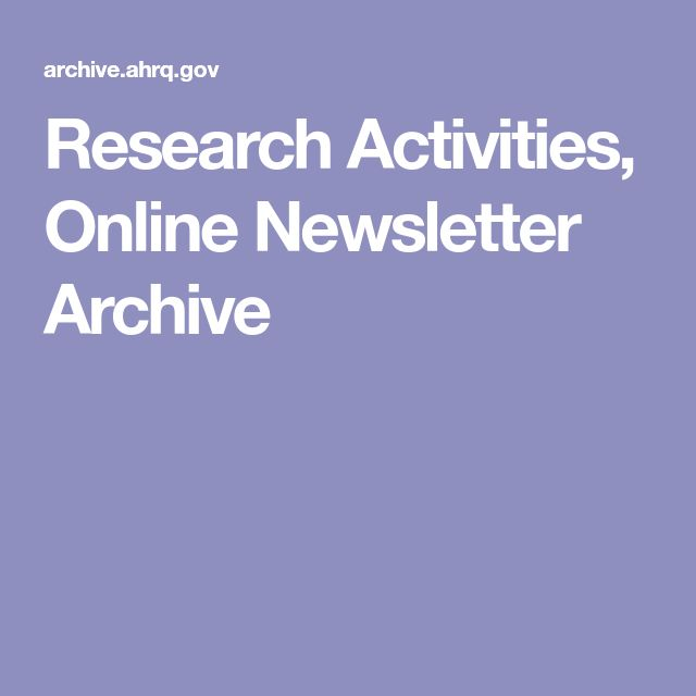 Research Activities, Online Newsletter Archive - Agency for Healthcare Research & Quality (AHRQ)
