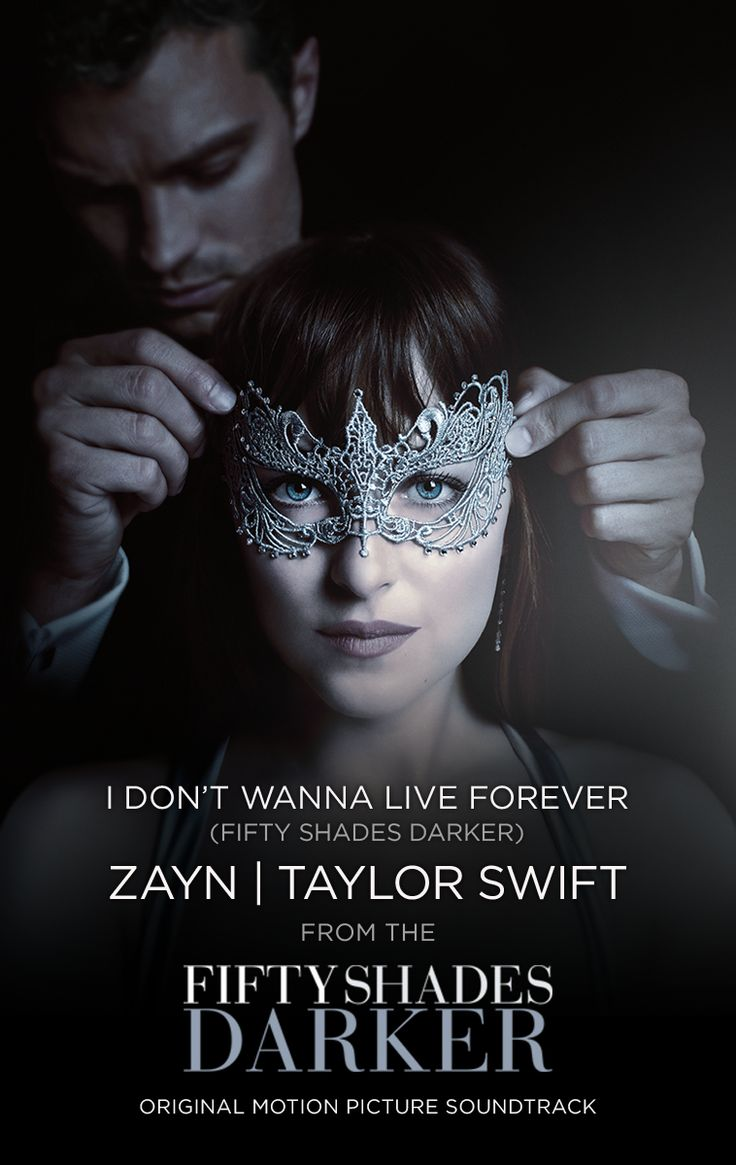 ZAYN, Taylor Swift - I Don't Wanna Live Forever | Fifty Shades Darker Movie Soundtrack