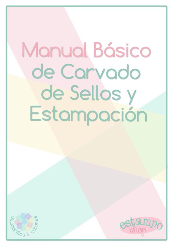 Manual de Carvado de Sellos y Estampación descargable y gratuito! {by Azucarillos de Colores}