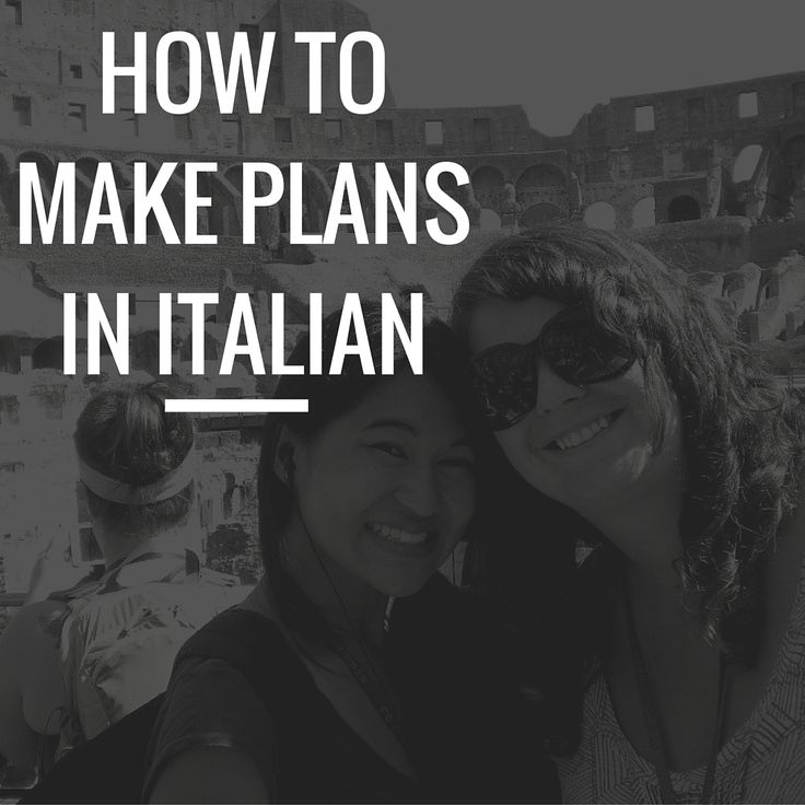 Phrases for Making Plans in Italian