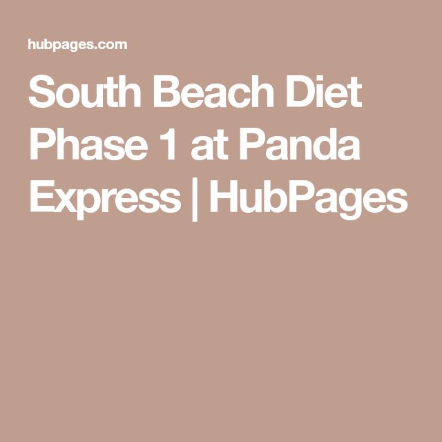 South Beach Diet Phase 1 at Panda Express | HubPages