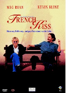 French Kiss - a MUST see (in my top 10)